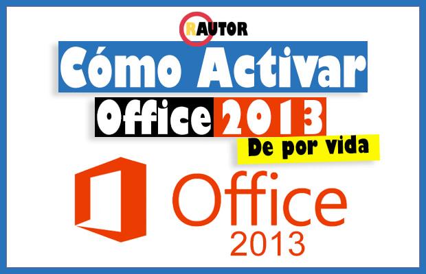 como activar office 2013 gratis