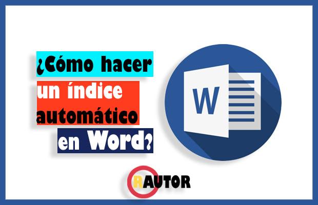 como insertar indice automatico en word