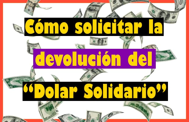 devolucion del dolar ahorro