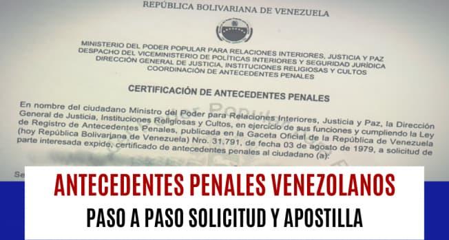 como sacar los antecedentes penales para emigrar en venezuela