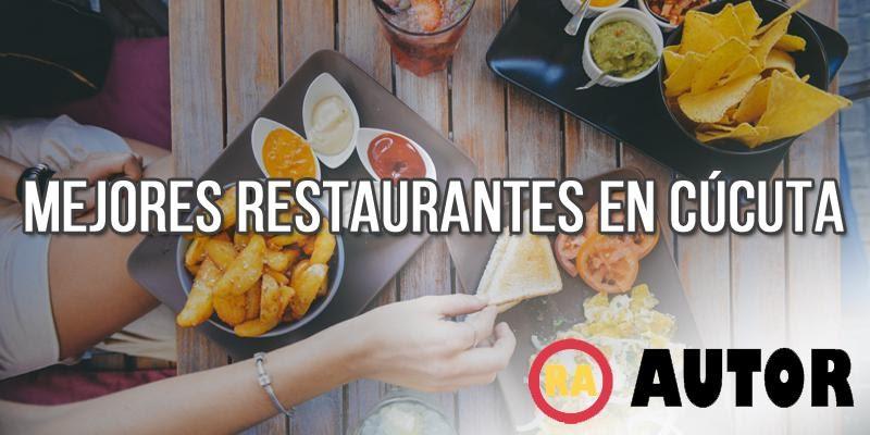 cuales son los mejores restaurantes en cucuta
