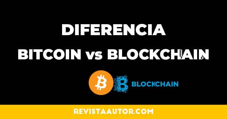diferencia entre blockchain y bitcoin