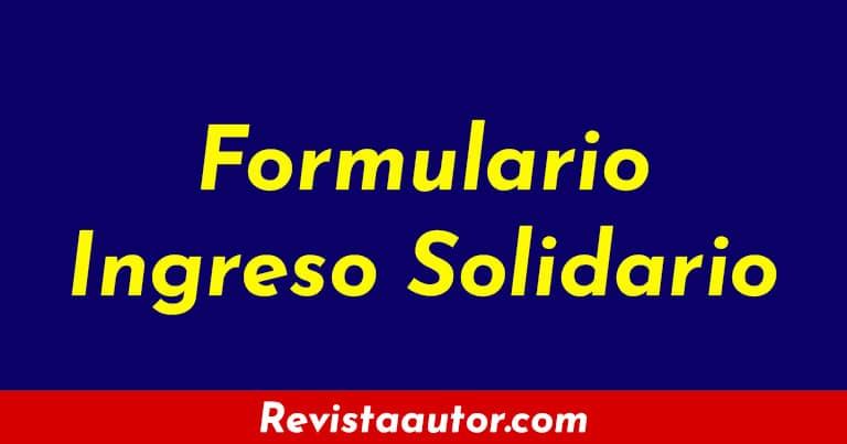 formulario ingreso solidario
