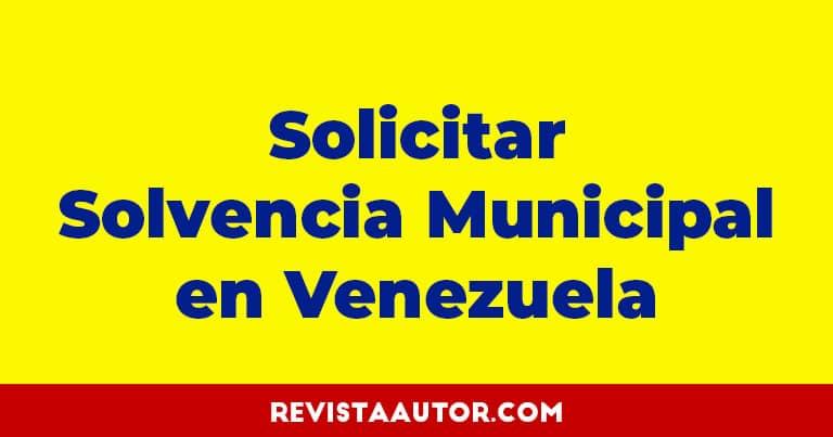 solvencia municipal venezuela